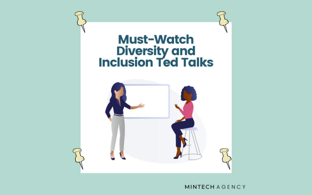 The Must Watch Diversity and Inclusion Ted Talks Every Leader Should Watch