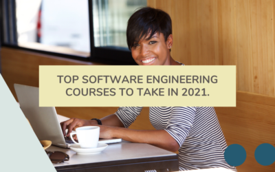 Top Software Engineering Courses to Take in 2021