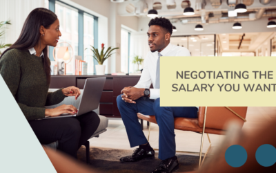 Negotiating the Salary You Want