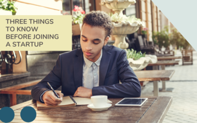 Three Things to Know Before Joining a Startup