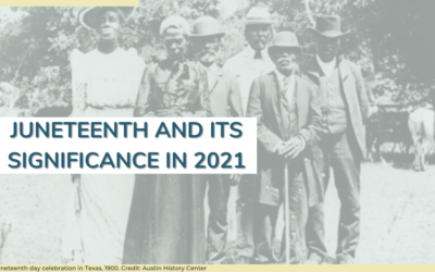 Juneteenth and its Significance in 2021